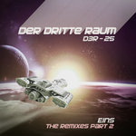 D3R-25 EINS (The Remixes Part 2)