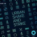 Urban Shake & Strike