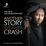 Another Story, Another Crash (Inc Reelsoul/DJ Passion Remixes)