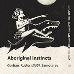 Aboriginal Instincts