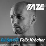 Various/Felix Krocher: Faze DJ Set #77: Felix Krocher