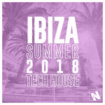 Nothing But... Ibiza Summer 2018 Tech House