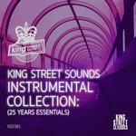 King Street Sounds Instrumental Collection (25 Years Essentials)