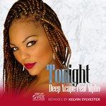 Tonight (Kelvin Sylvester Mixes)