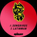 Songbirds / Latinman