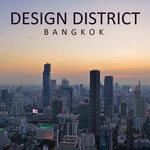 Design District: Bangkok
