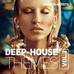 Deep-House Themes Vol 3