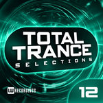 Various: Total Trance Selections Vol 12