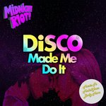 Various: Disco Made Me Do It