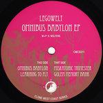 LEGOWELT - Omnibus Babylon EP (Front Cover)