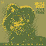 The Inside Man (Simple Souls D'N'B Remix)