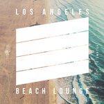 Los Angeles Beach Lounge Vol 3