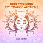 Various: Underground Psy-Trance Anthems Vol 03