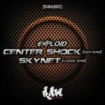 Center Shock & Skynet (Remixes)