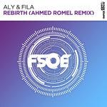 Rebirth (Ahmed Romel Remix)