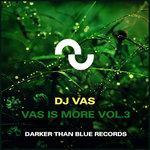 Vas Is More Vol 3