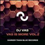 Vas Is More Vol 2