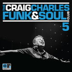 The Craig Charles Funk & Soul Club Vol 5