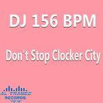 Don't Stop Clocker City