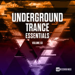 Underground Trance Essentials Vol 03