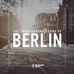 The Underground Sound Of Berlin Vol 7