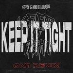 Keep It Tight (On1 remix)