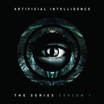 ARTIFICIAL INTELLIGENCE - The Series: Season 1 (Front Cover)