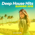 Deep House Hits: Summer 2018