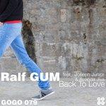 RALF GUM feat JOSEPH JUNIOR & AYANDA JIYA - Back To Love (Front Cover)