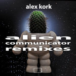 Alien Communicator (Remixes)