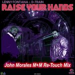 Raise Your Hands (John Morales M+M Re-Touch Mix)