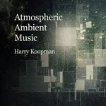 Atmospheric Ambient Music