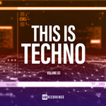 This Is Techno Vol 03
