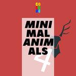 Minimal Animals 4