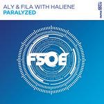 Aly & Fila with HALIENE: Paralyzed
