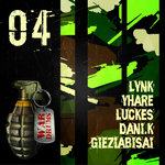 Lynk/Yhare/Luckes/Gieziabisai/Dani-K: War Drums 04