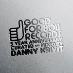 5 Year Anniversary Of Good For You Records
