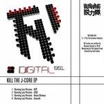 Kill J-Core EP