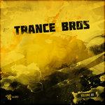 Trance Bros Vol 1