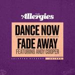 Dance Now/Fade Away