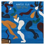 Auntie Flo: Nobody Said It Would Be Easy