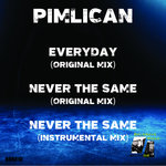 PIMLICAN - Everyday/Never The Same (Front Cover)