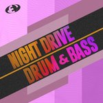 Night Drive Drum & Bass Vol 3
