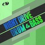 Night Drive Drum & Bass Vol 6