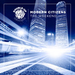 MODERN CITIZENS - The Weekend (Front Cover)