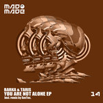 You Are Not Alone EP