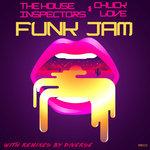 THE HOUSE INSPECTORS feat CHUCK LOVE - Funk Jam (Front Cover)