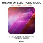 The Art Of Electronic Music: Festival Edtion