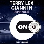GIANNI N/TERRY LEX - Drink Music (Front Cover)