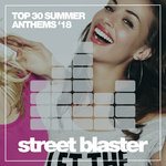 Top 30 Summer Anthems '18